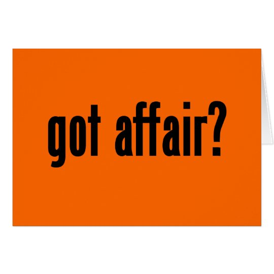 got affair? card