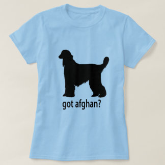 Got Afghan Hound T Shirt