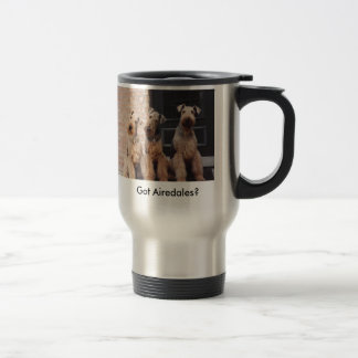 Got Airedales? Travel Mug