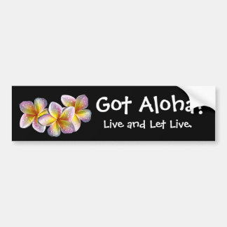 """Got Aloha?"" - Bumper sticker"