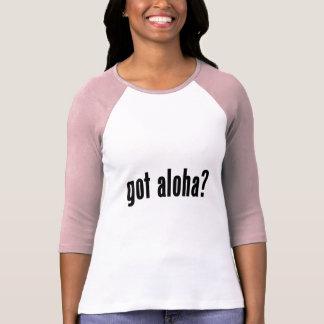 got aloha? t shirts