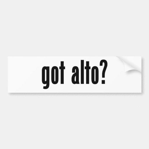 got alto? bumper sticker
