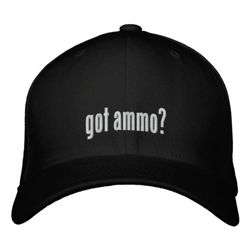 Got ammo? embroidered baseball cap