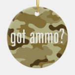 Got ammo? - single-sided ceramic ornament