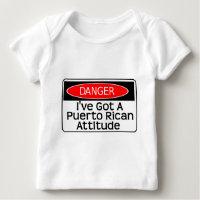 got an attitude baby T-Shirt