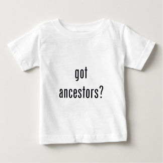 got ancestors? infant t-shirt