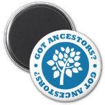 Got Ancestors? Refrigerator Magnets