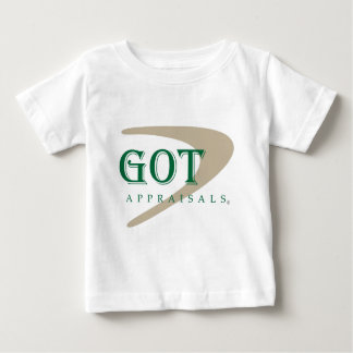 Got Appraisals Products and Apparel Baby T-Shirt