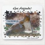 Got Attitude? Squirrel Mouse Pad