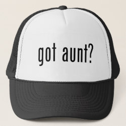 Trucker Hat with got aunt? design