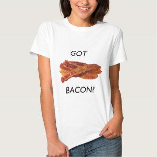 Got bacon? tees