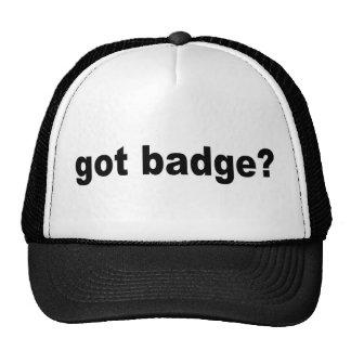 got badge? trucker hat