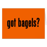 got bagels? card