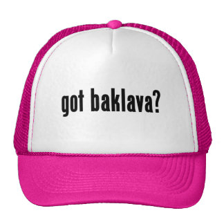 got baklava? trucker hat
