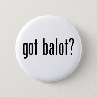 Got Balot Button