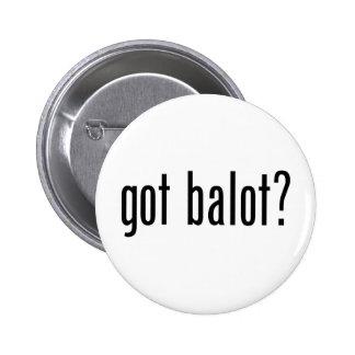 Got Balot 2 Inch Round Button
