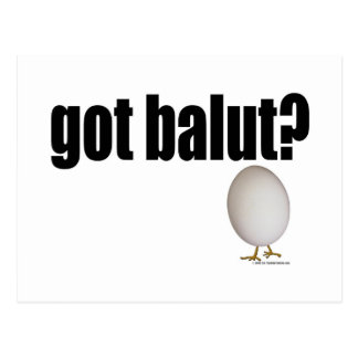 Got Balut? Post Cards