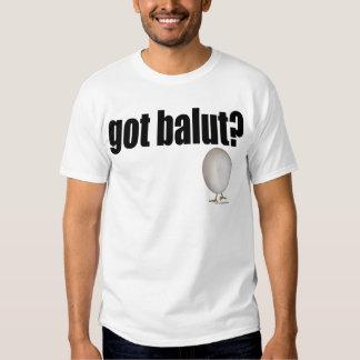 Got Balut? T-Shirt