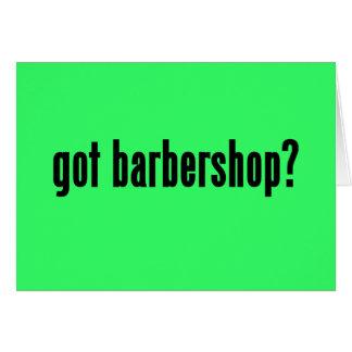 got barbershop? card