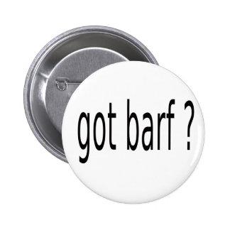 GOT BARF BUTTONS