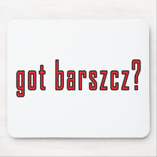 got barszcz? mouse pad