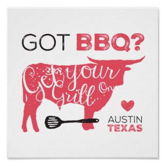 Got BBQ? Get Your Grill On Poster
