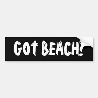 Got Beach? Bumper Sticker