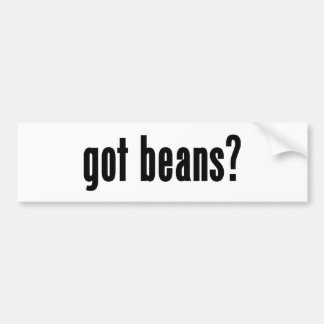 got beans? bumper sticker