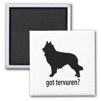 Got Belgian Tervuren 2 Inch Square Magnet