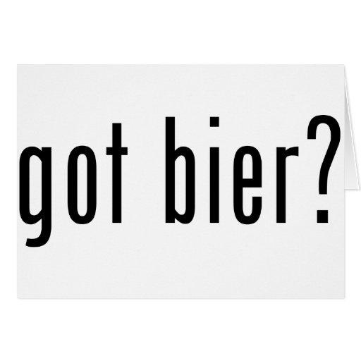 got bier? greeting cards