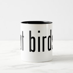 Two-Tone Mug with got birds? design