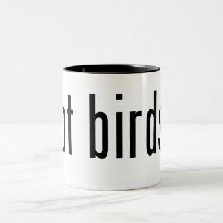got birds? Two-Tone coffee mug