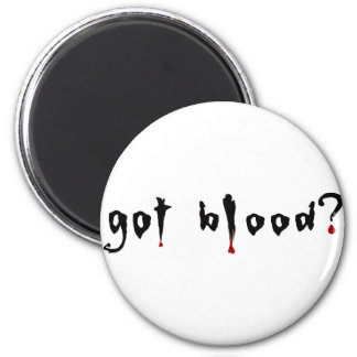 got blood? magnet