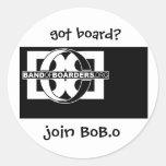 got board? join BoB.o Round Stickers