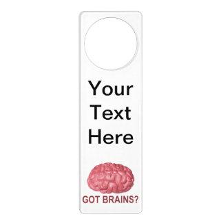 Got Brains? Door Hanger