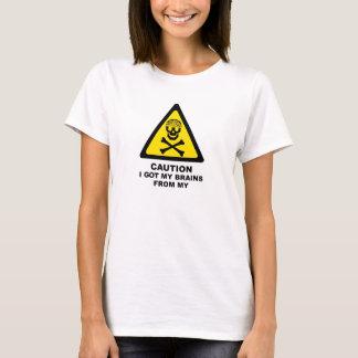 got brains T-Shirt