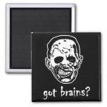 Got Brains Zombie Halloween Refrigerator Magnet