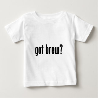 got brew? baby T-Shirt
