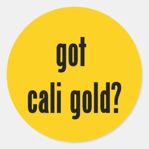 got cali gold? classic round sticker
