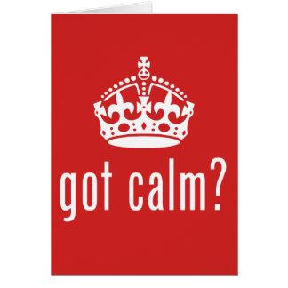got calm? card