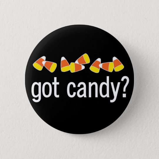 Got Candy? button