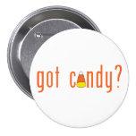got candy? pinback button