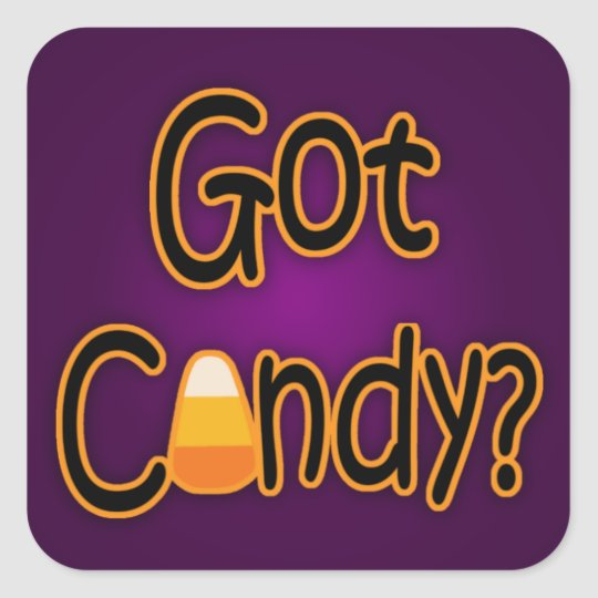 Got Candy? Square Sticker