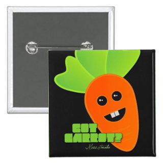 Got Carrot? Pinback Button