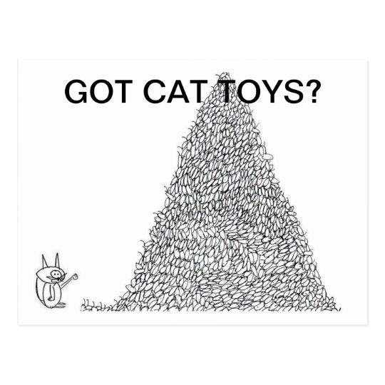 Got Cat Toys? Postcard by Jokeapptv tm