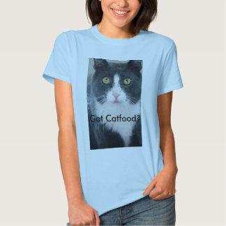 Got Catfood? Shirt