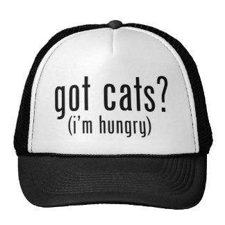 Got Cats? I'm hungry. I like to eat cats. Mesh Hats