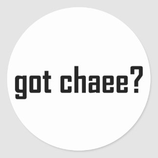 got chaee? classic round sticker