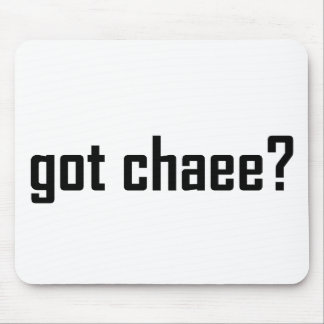 got chaee? mouse pad