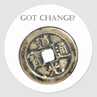 Got Change? Chinese Coin Classic Round Sticker